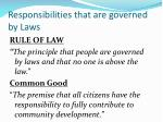 responsibilities that are governed by laws