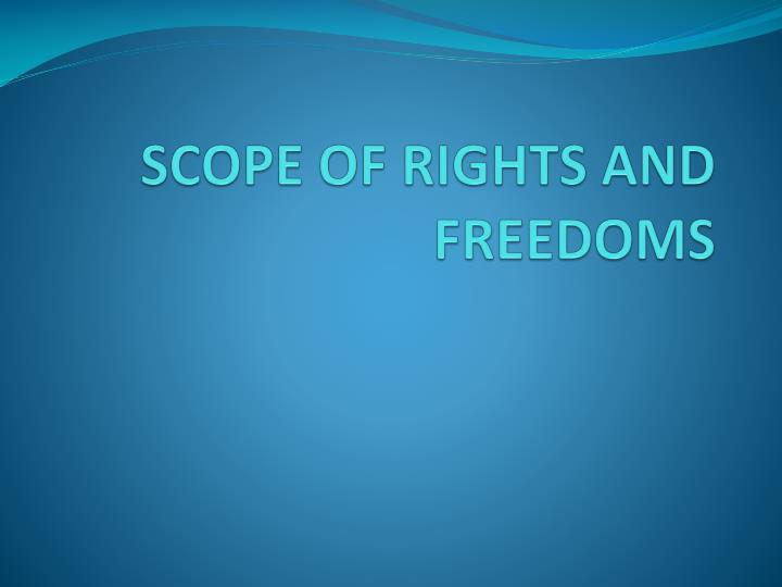 Scope of rights and freedoms