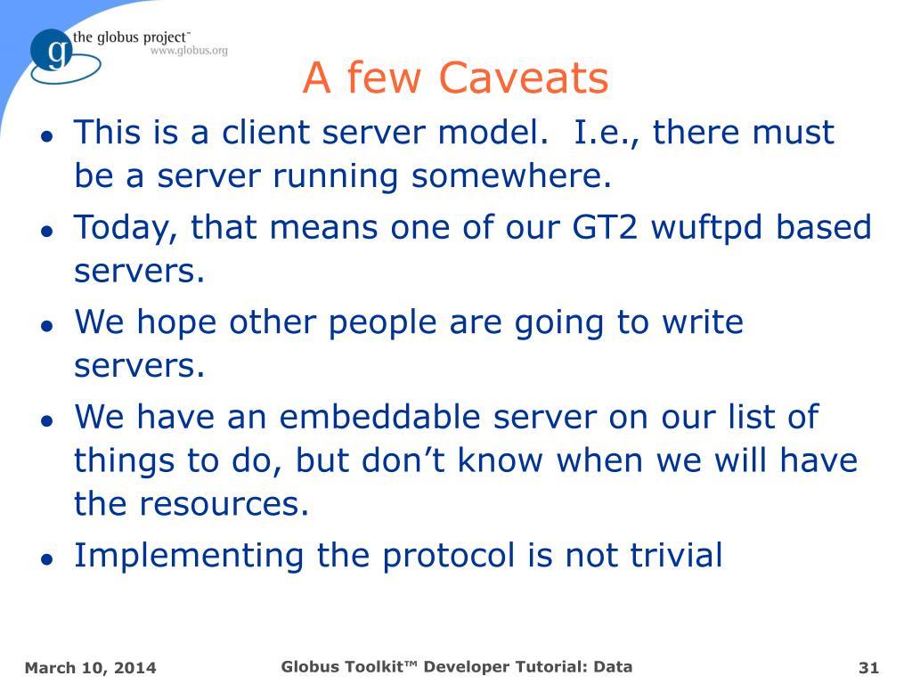 A few Caveats