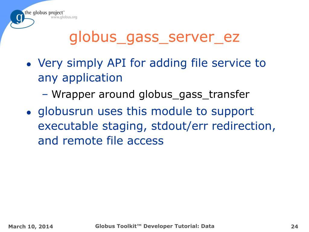 globus_gass_server_ez