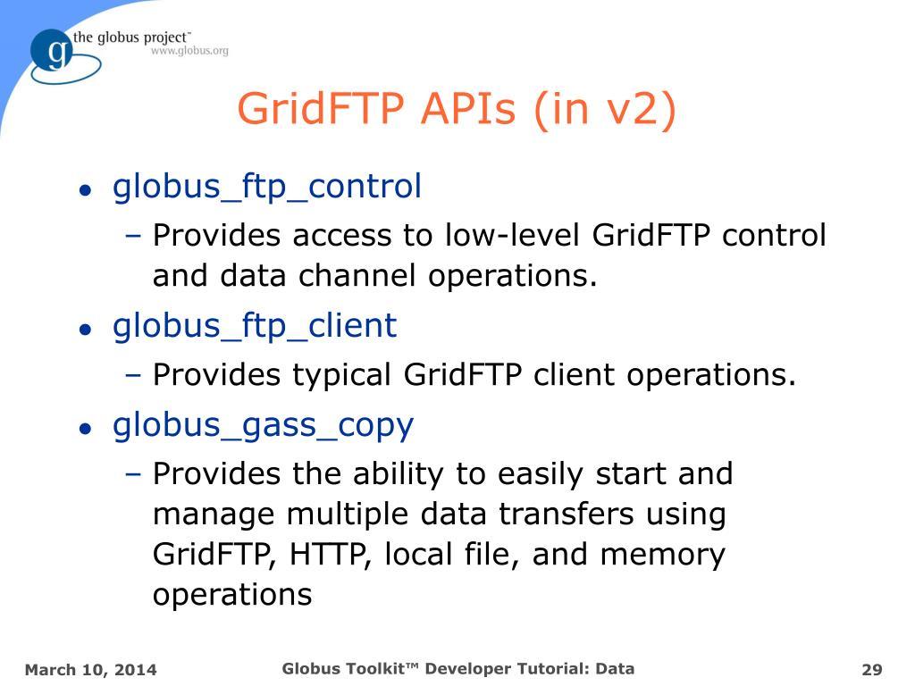 GridFTP APIs (in v2)