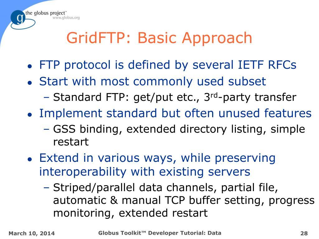 GridFTP: Basic Approach