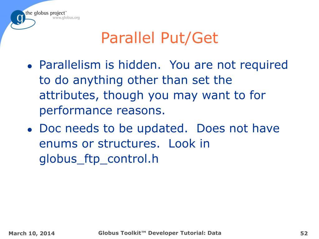 Parallel Put/Get