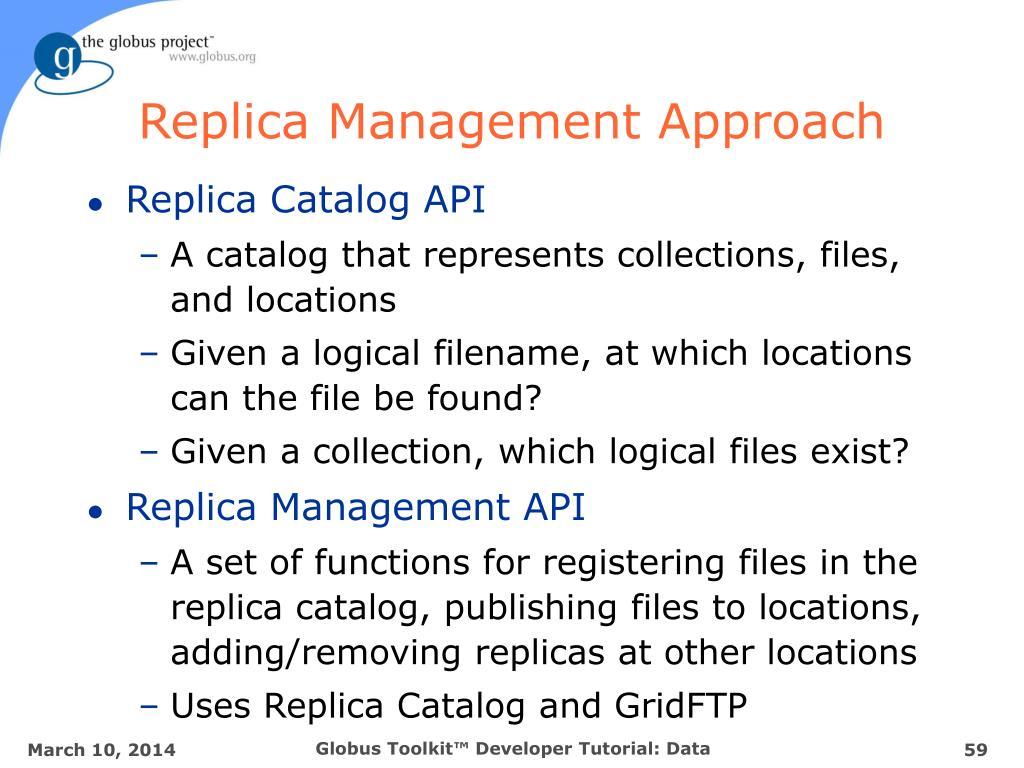 Replica Management Approach