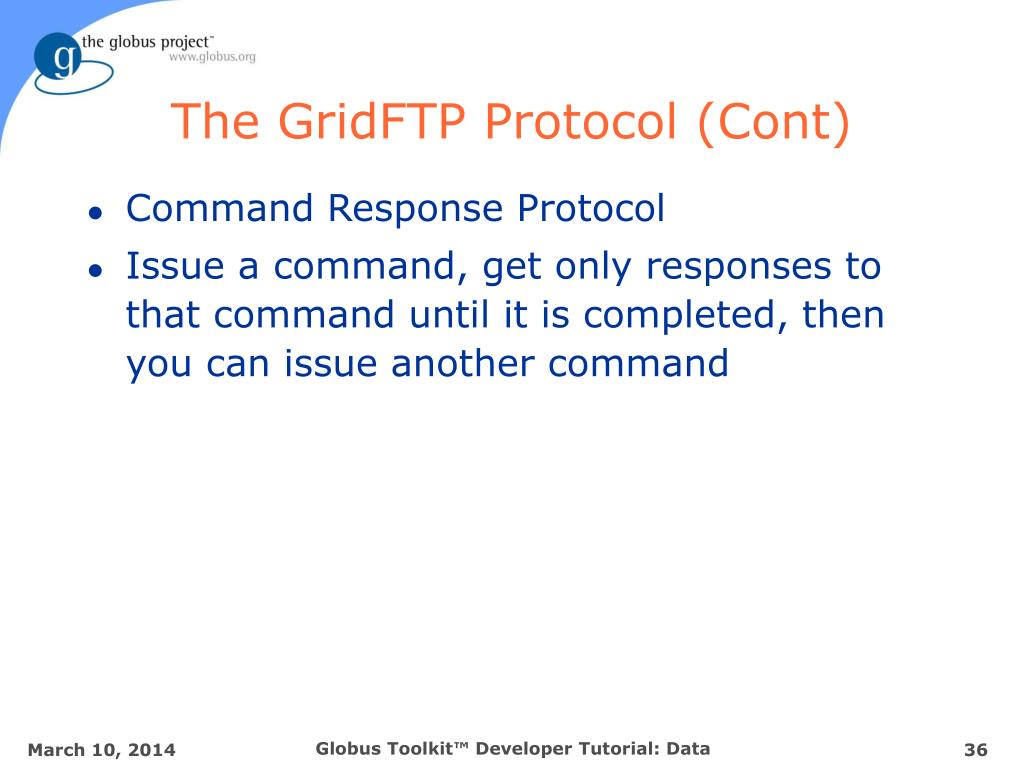 The GridFTP Protocol (Cont)