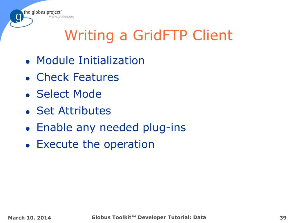 Writing a GridFTP Client