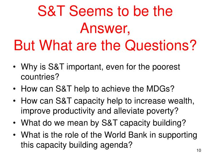 S&T Seems to be the Answer,