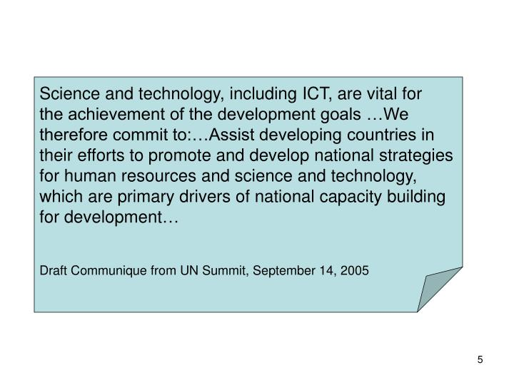 Science and technology, including ICT, are vital for