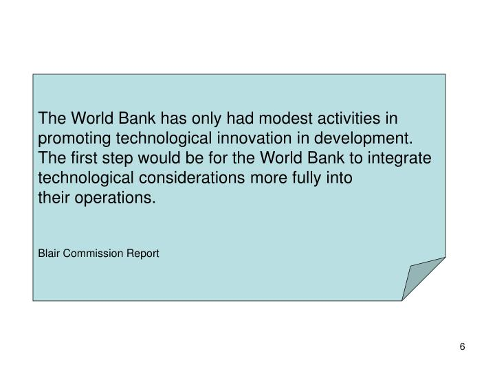 The World Bank has only had modest activities in