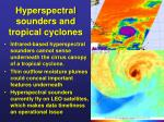 hyperspectral sounders and tropical cyclones
