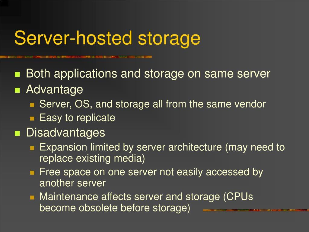Server-hosted storage