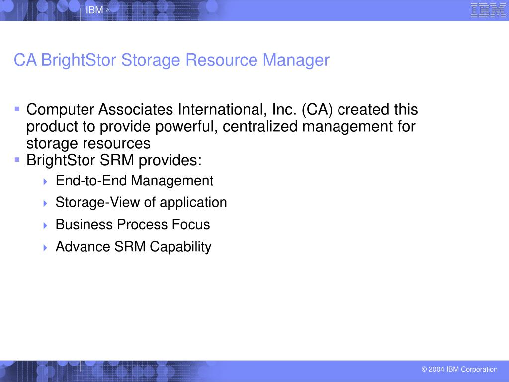 CA BrightStor Storage Resource Manager