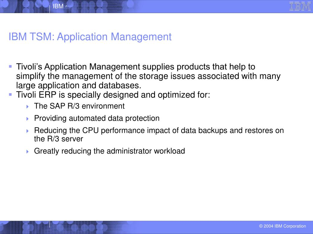 IBM TSM: Application Management