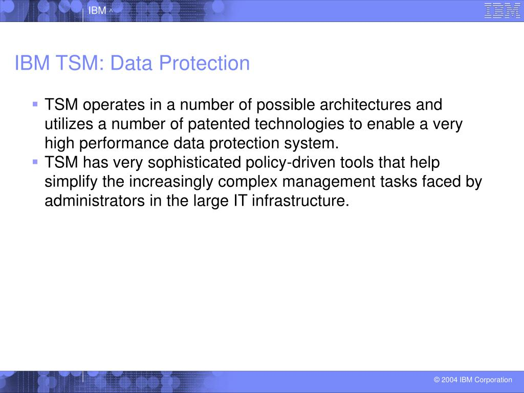 IBM TSM: Data Protection