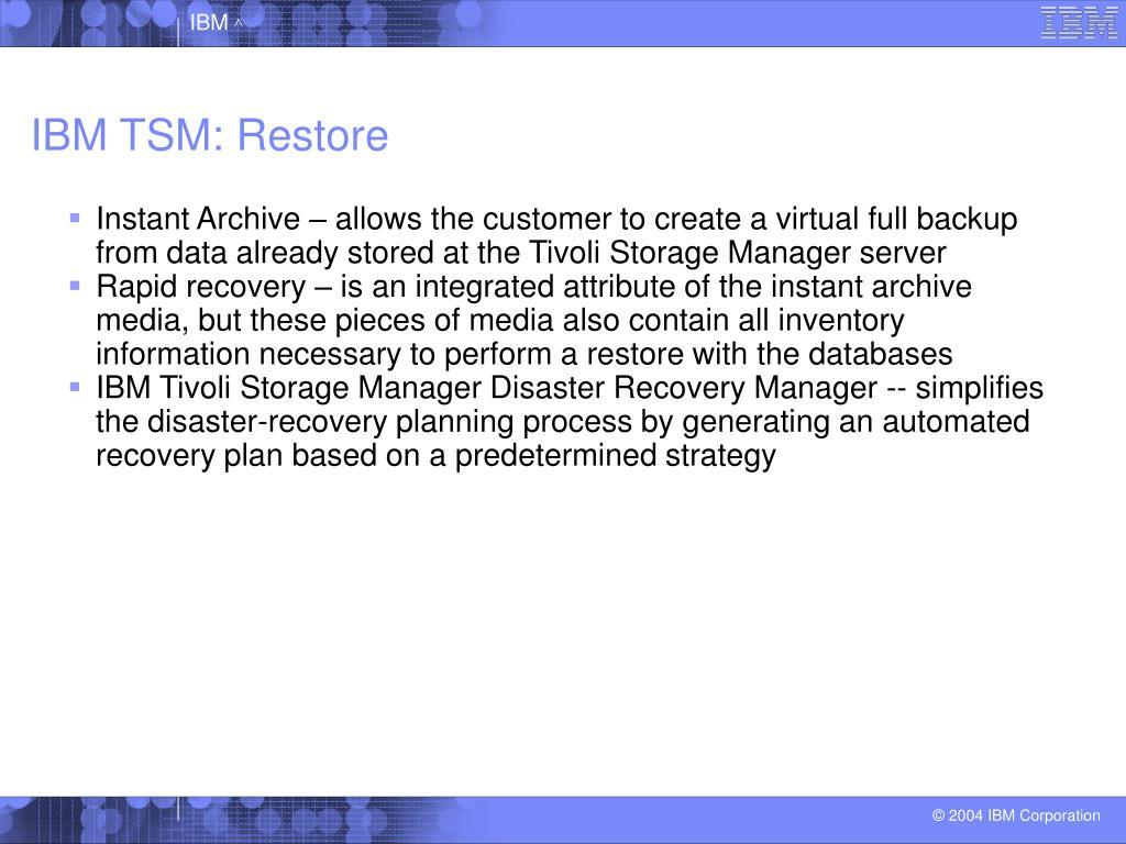 IBM TSM: Restore