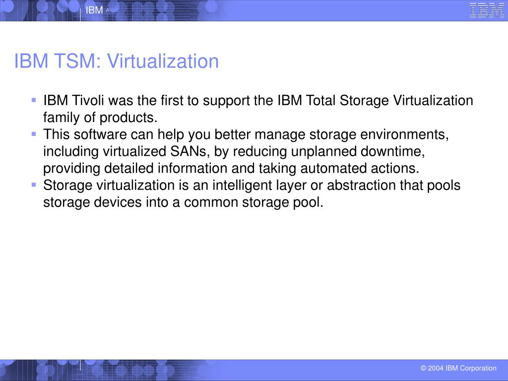 IBM TSM: Virtualization