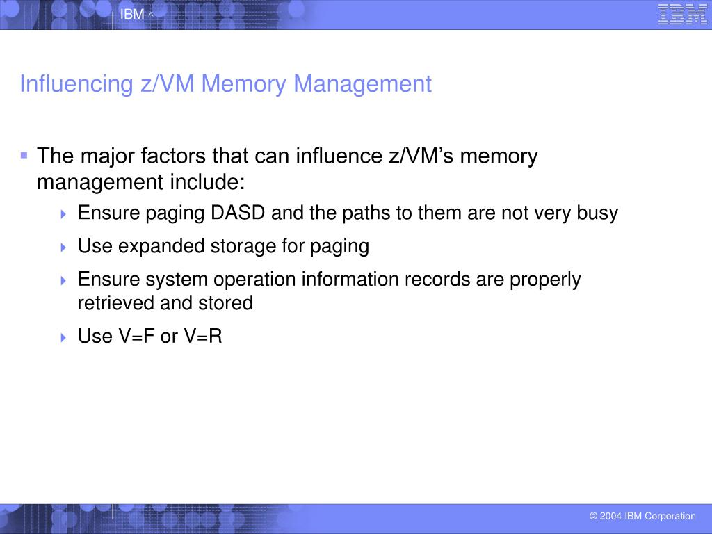 Influencing z/VM Memory Management