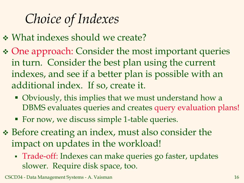 Choice of Indexes
