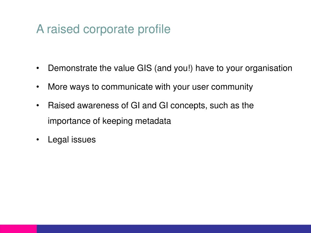 A raised corporate profile