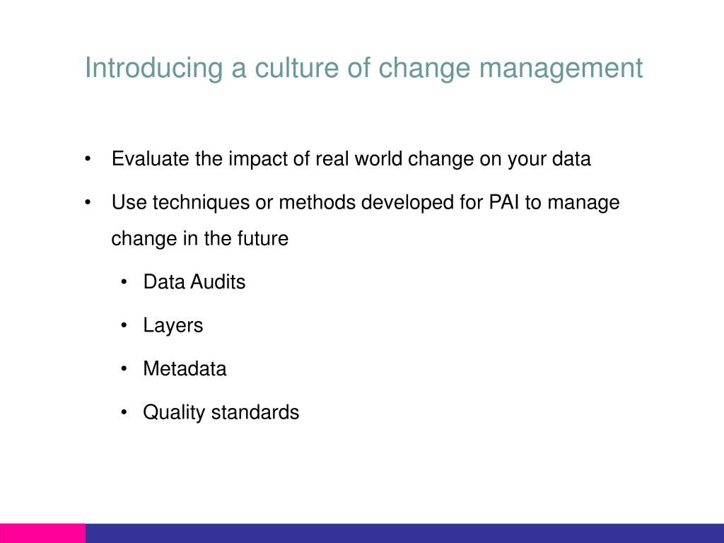 Introducing a culture of change management