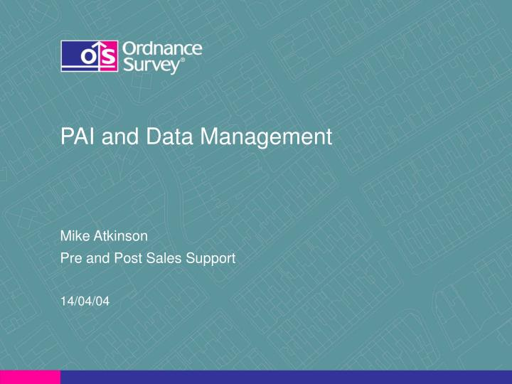 Pai and data management