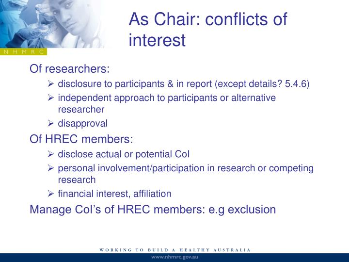 As Chair: conflicts of interest