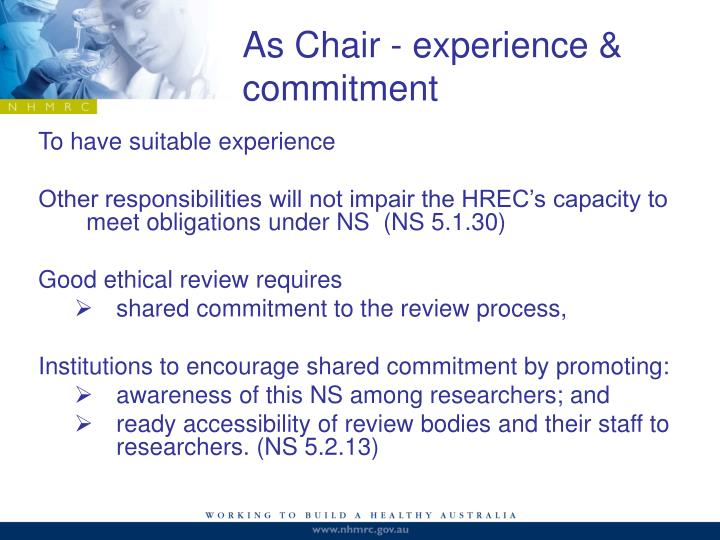 As Chair - experience & commitment