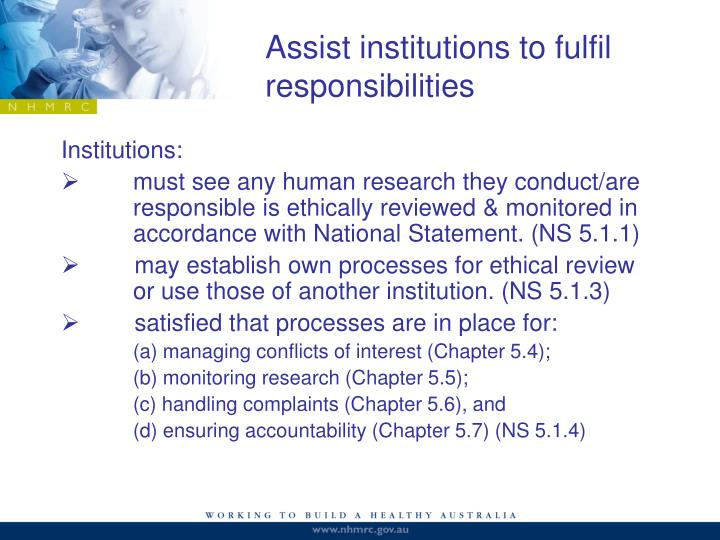 Assist institutions to fulfil responsibilities