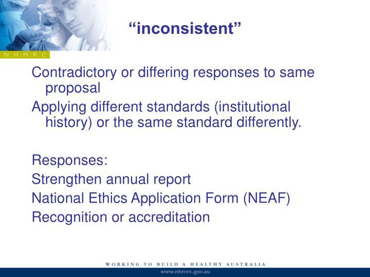 """inconsistent"""