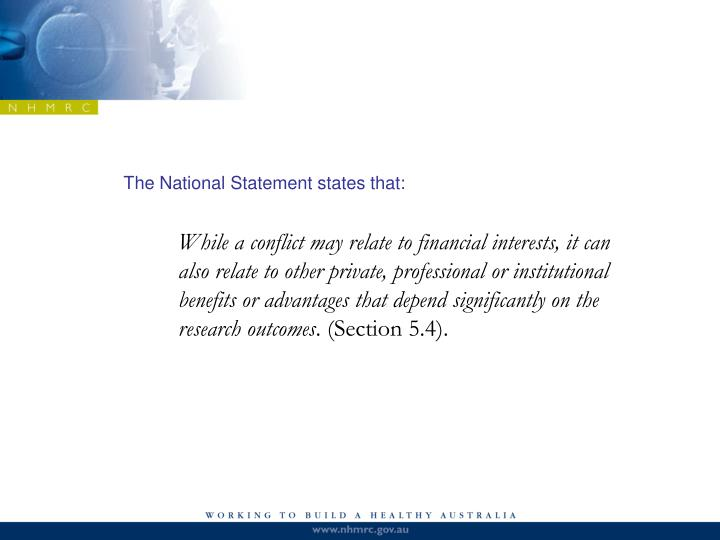 The National Statement states that: