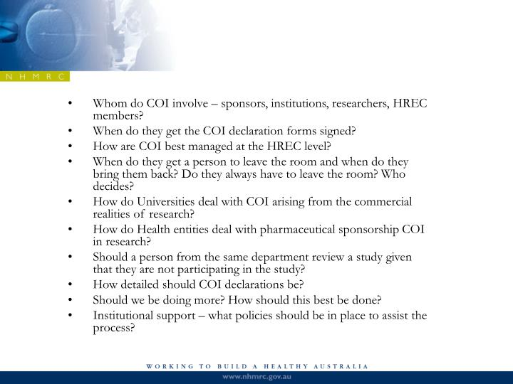 Whom do COI involve – sponsors, institutions, researchers, HREC members?