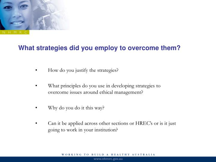 What strategies did you employ to overcome them?