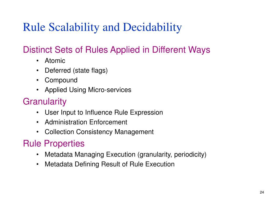Rule Scalability and Decidability