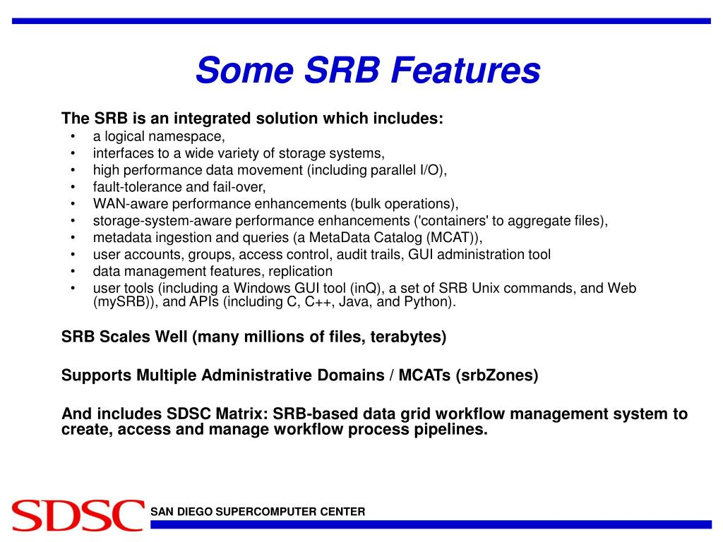 Some SRB Features