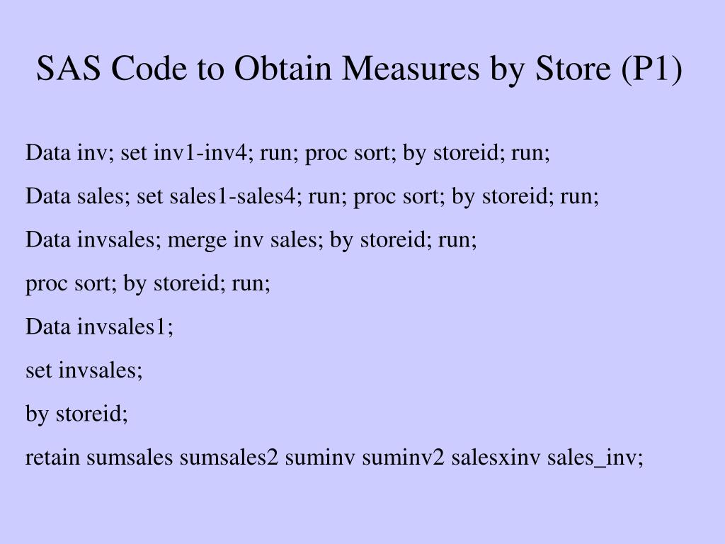 SAS Code to Obtain Measures by Store (P1)