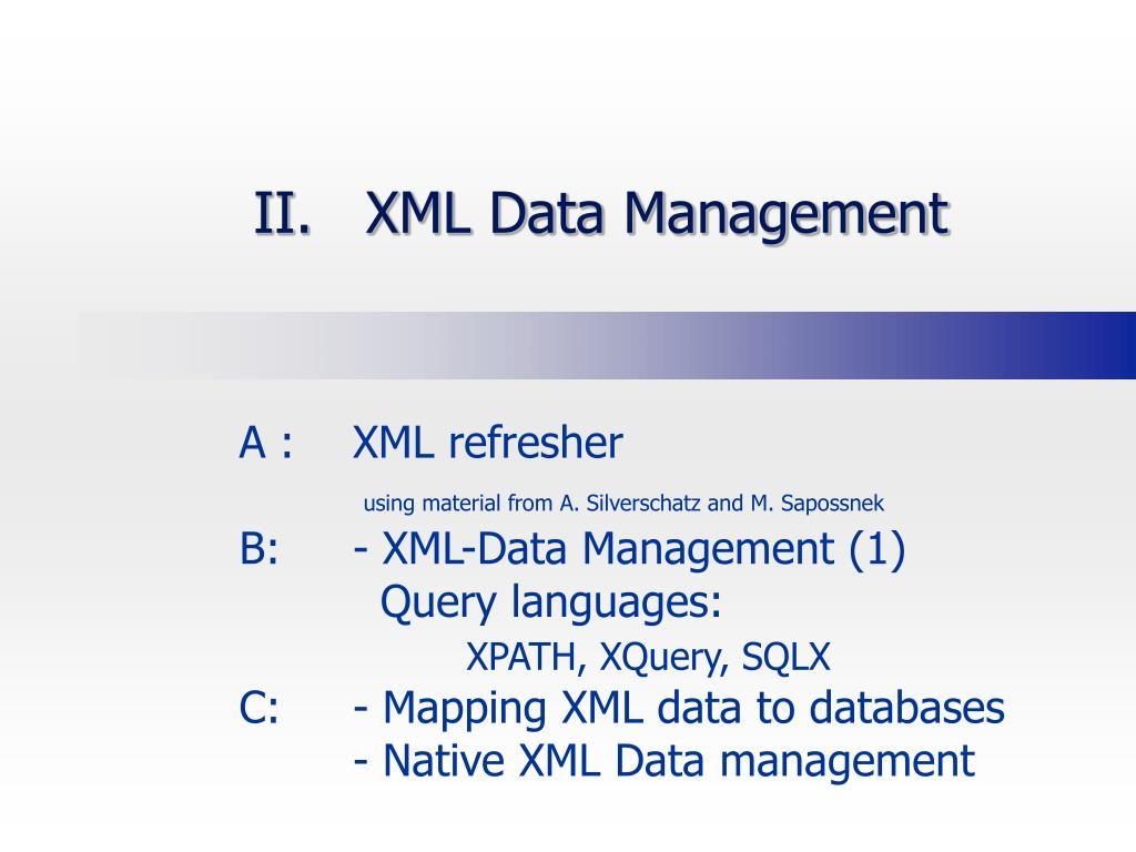 ii xml data management