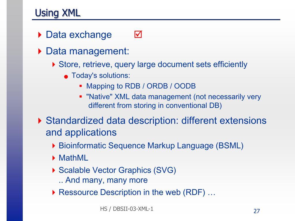 Using XML