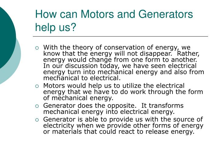 How can Motors and Generators help us?