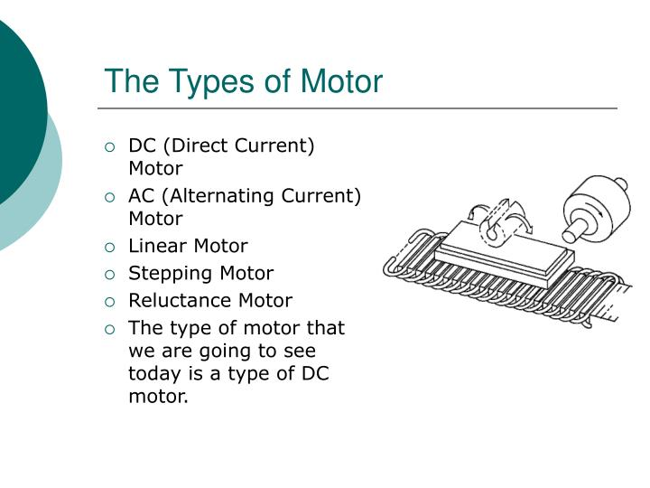 The Types of Motor