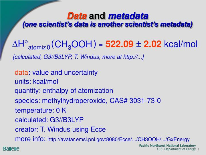 Data and metadata one scientist s data is another scientist s metadata