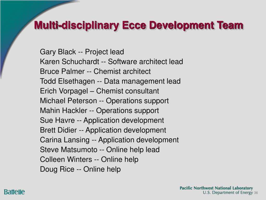 Multi-disciplinary Ecce Development Team