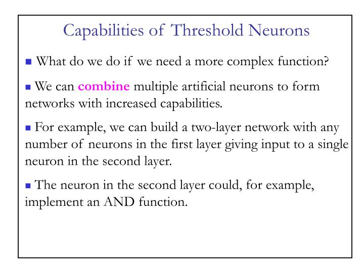 Capabilities of Threshold Neurons