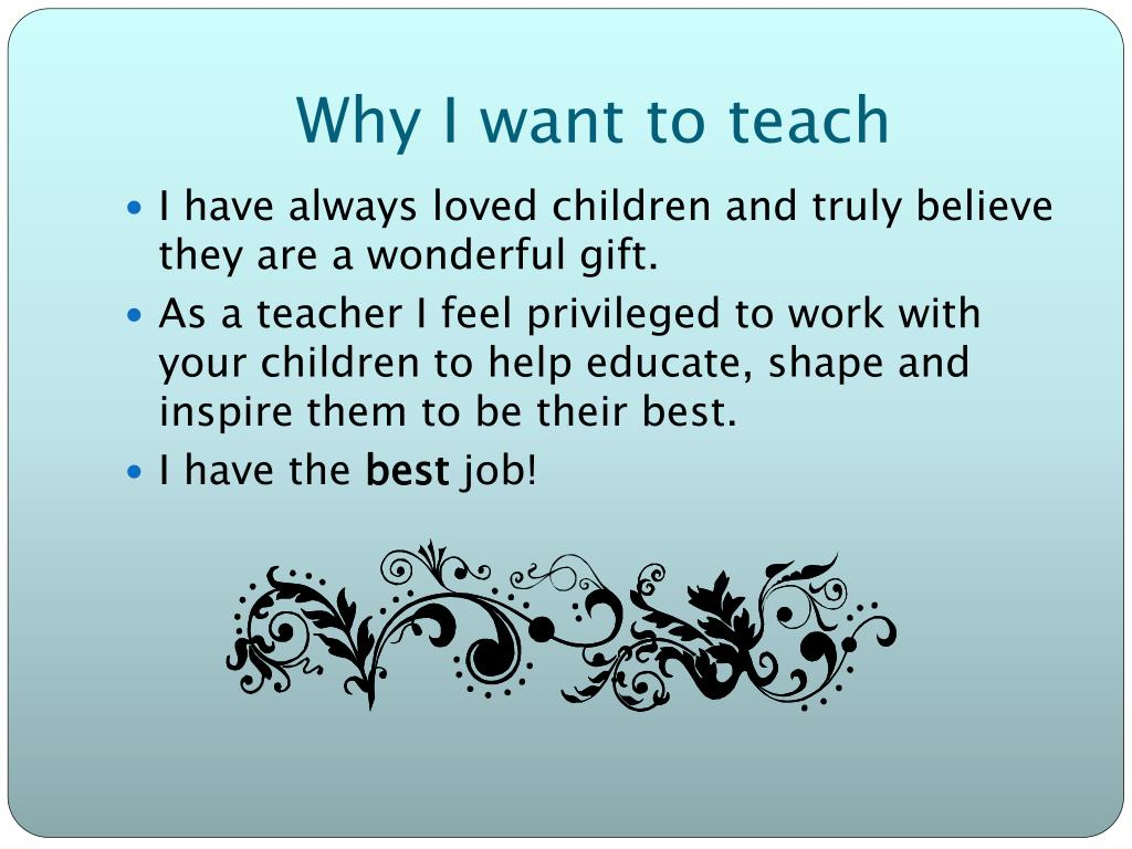 Why I want to teach