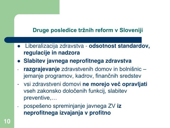 Druge posledice tržnih reform v Sloveniji