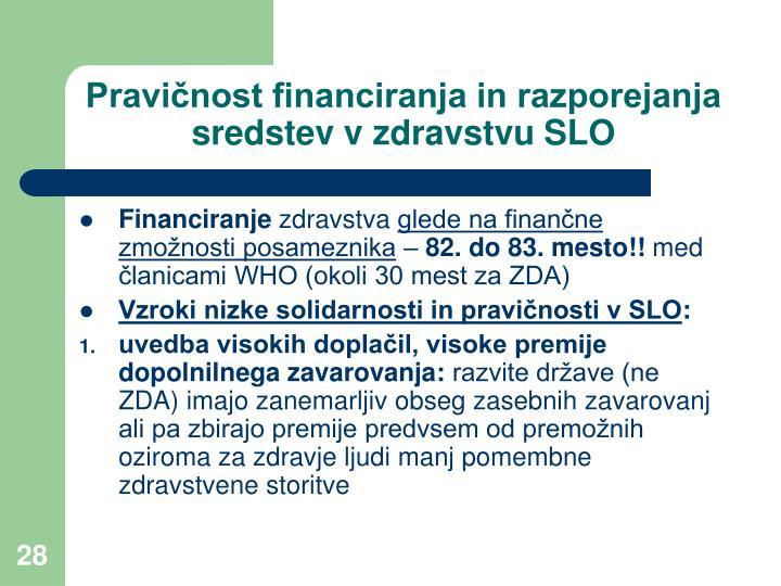 Pravičnost financiranja in razporejanja sredstev v zdravstvu SLO