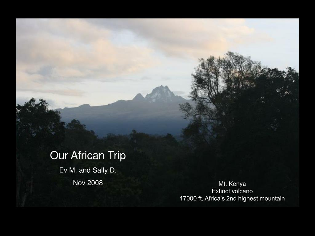 Our African Trip