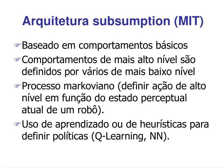 Arquitetura subsumption (MIT)