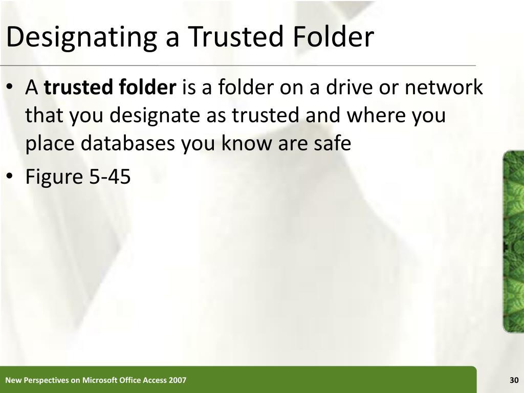 Designating a Trusted Folder