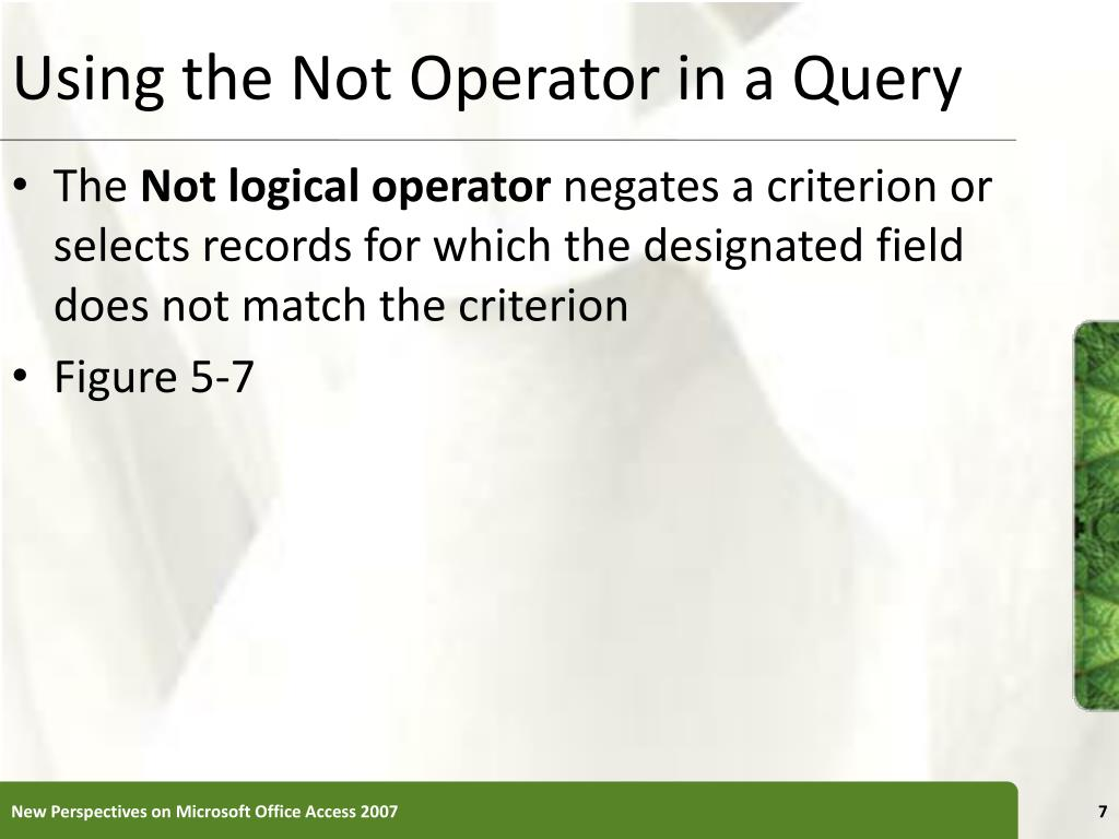 Using the Not Operator in a Query