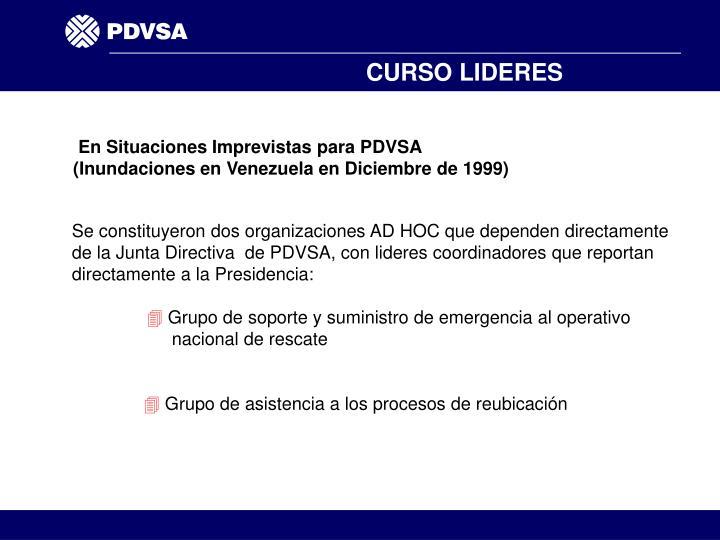 En Situaciones Imprevistas para PDVSA